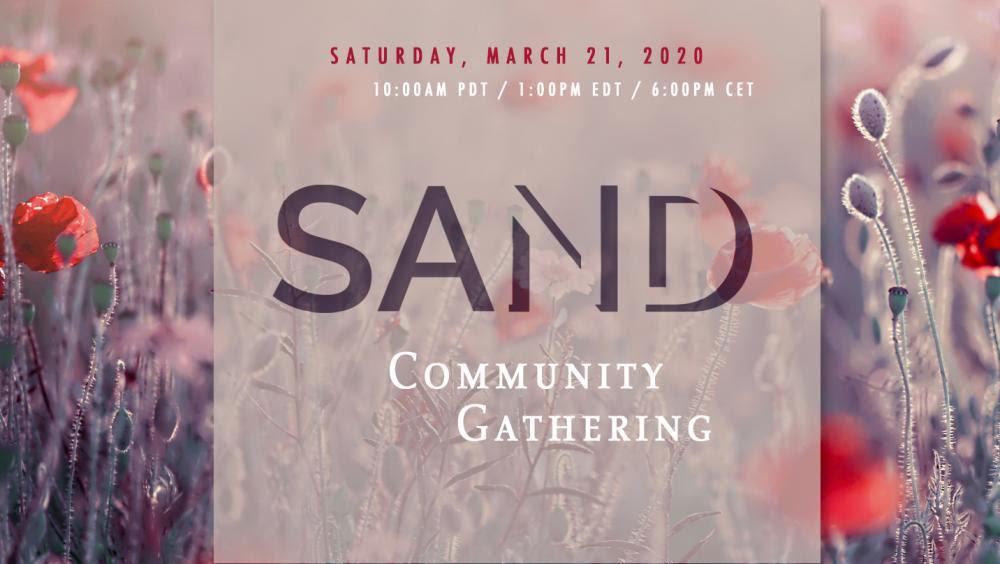 SAND Community Gathering 2020-03-21